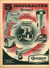 Publicité ancienne nouveautés Peugeot robot grille pain issue de magazine 1950