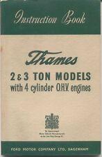 Ford Thames 2 & 3 ton 4 cylinder OHV original Instruction Book No. J.6735 1953