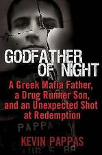 Godfather of Night: A Greek Mafia Father, a Drug Runner Son, and an Unexpected S