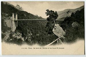 CPA 74 Haute-Savoie Cusy Le Pont de l'Abîme et les Tours Saint-Jacques