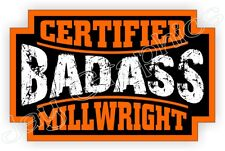 Badass MILLWRIGHT Hard Hat Sticker Decal Motorcycle Helmet Label Foreman Milling