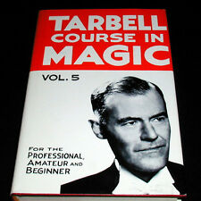 Magic Book - Tarbell Course In Magic - Vol 5 Learn Magic Hard Cover New!