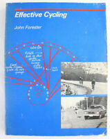 Effective Cycling. John Forester. Cycling Textbook