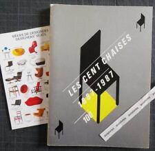 LES CENT CHAISES 1887-1987 Art nouveau Art Déco Bauhaus UAM Modernisme Design