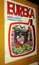 EUREKA # 103-LUGLIO 1973-EDIZIONE CORNO-CONTIENE MANIFESTO RIVOLUZIONE FRANCESE