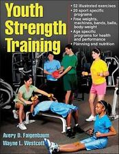 Youth Strength Training:Programs for Health, Fitness and Sport Strength & Power