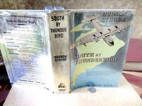SOUTH By THUNDERBIRD,1937,Hudson Strode,Illust,DJ