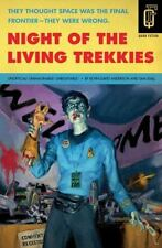Night of the Living Trekkies (Quirk Fiction), Sam Stall, Kevin David Anderson,15