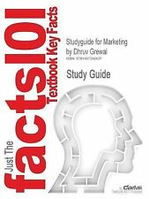 Outlines & Highlights for Marketing by Dhruv Grewal (Cram101 Textbook Reviews)
