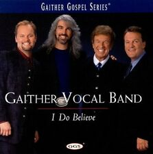 GAITHER VOCAL BAND: I DO BELIEVE Gospel Series 2 CDs Guy Penrod Mark Lowry, Bill