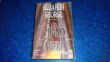 ELIZABETH GEORGE:UN PUGNO DI CENERE.TEADUE 444 TEA BELLISSIMO!CON THOMAS LYNLEY!