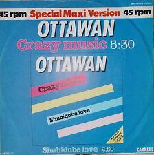 "OTTAWAN CRAZY MUSIC""-12 Inch NEAR MINT Carrere 2141 415"