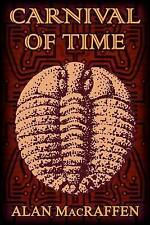 NEW Carnival of Time by Alan MacRaffen