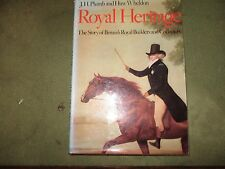 Royal Heritage: the Story of Britain's Royal Builders and Collectors Huw Wheldon