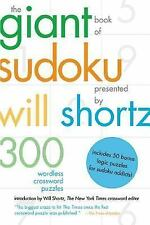 The Giant Book of Sudoku Presented by Will Shortz: 300 Wordless Crossword