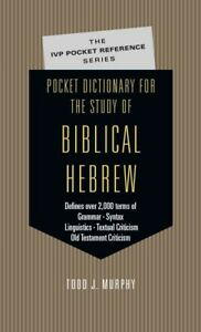 Pocket Dictionary for the Study of Biblical Hebrew, Paperback by Murphy, Todd...