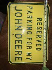 JOHN DEERE logo RESERVED PARKING Metal 18X12 Inches