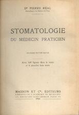 Stomatologie du Médecin Praticien par Docteur Pierre Real - 1921