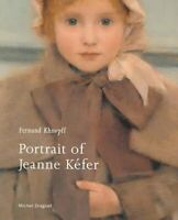 Fernand Khnopff : Portrait of Jeanne Kefer, Paperback by Draguet, Michel, Lik...