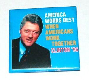 1996 BILL CLINTON campaign pin pinback button political presidential election
