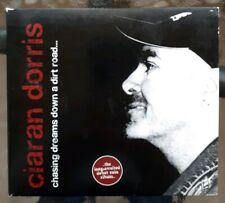 Ciaran Dorris - Chasing Dreams Down a Dirt Road... (2006)