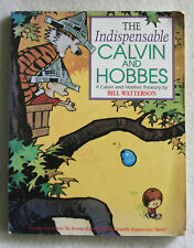 The Indispensable Calvin and  Hobbes by Bill Watterson 1992 Paperback