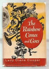 THE RAINBOW COMES AND GOES 1958 LADY DIANA COOPER 1st EDITION ILLUSTRATED W/DJ