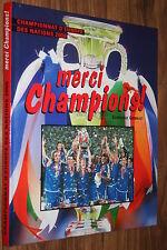 MERCI CHAMPIONS ! COUPE D'EUROPE DES NATIONS 2000  SUPERBES PHOTOS PARFAIT ETAT