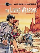 Valerian and Laureline: The Living Weapons 14 by Pierre Christin (2017,...