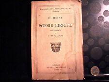 POESIE LIRICHE - H. HEINE - COMMENTATE DA E. MADDALENA - ZANICHELLI - 1921
