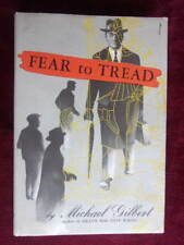 Michael Gilbert FEAR TO TREAD - Excellent hc/dj 1st, 1953, Inspector Hazelrigg