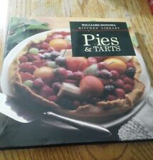 Williams-Sonoma Kitchen Library: Pies and Tarts Cookbook Housewarming Recipes