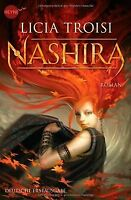 Nashira: Roman von Troisi, Licia | Buch | Zustand gut
