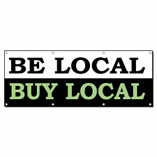Be Local Buy Local Food Market Banner Sign 3' x 6' w/ 6 Grommets