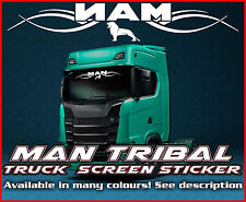 MAN TRIBAL Truck screen sticker decal Glass Lorry Windscreen TGA TGX TGM TGL