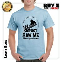 Bigfoot Saw Me But Nobody Believes Him T-shirt Funny Camping Hiking Shirts