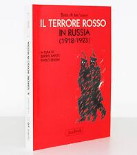 IL TERRORE ROSSO IN RUSSIA [1918-1923] [SERGEJ P. MEL 'GUNOV] JACA BOOK