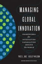 Managing Global Innovation: Frameworks for Integrating Capabilities around the W