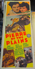 PIERRE OF THE PLAINS! '42 JOHN CARROL, RUTH HUSSEY CLASSIC INSERT FILM POSTER!