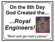 Royal Corps Of Engineers classic 8th Day Regiment specific humour Sticker