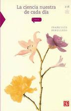 NEW La ciencia nuestra de cada día (La Ciencia Para Todos) (Spanish Edition)