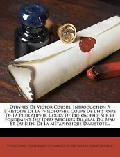 OEUVRES de VICTOR Cousin: introduzione a L'HISTOIRE de la philosophie. cours de