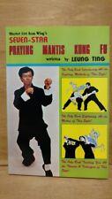 Master Lee Kam Wing's Seven-Star Praying Mantis Kung Fu by Leung Ting