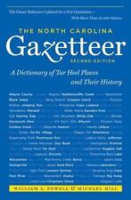 The North Carolina Gazetteer: A Dictionary of Tar Heel Places and Their History