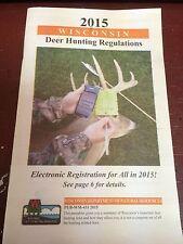 WISCONSIN, 2015 DEER HUNTING REGULATIONS, WISCONSIN D.N.R, 48 PAGES, PUB-WM-431