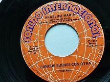 Angelica Maria - aunque Suenes con Otra / ya Me Voy 1974 Ranchera Tejano 17.8cm