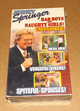 NEW Jerry Springer - Bad Boys and Naughty Girls vhs UNCENSORED too hot for tv