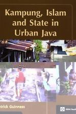 Kampung, Islam and State in Urban Java, , PATRICK GUINNESS., Excellent, 2009-01-