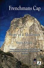 Frenchmans Cap : Story of a Mountain by Simon Kleinig (2012, Paperback)