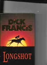 Dick Francis Longshot First Edition Signed
